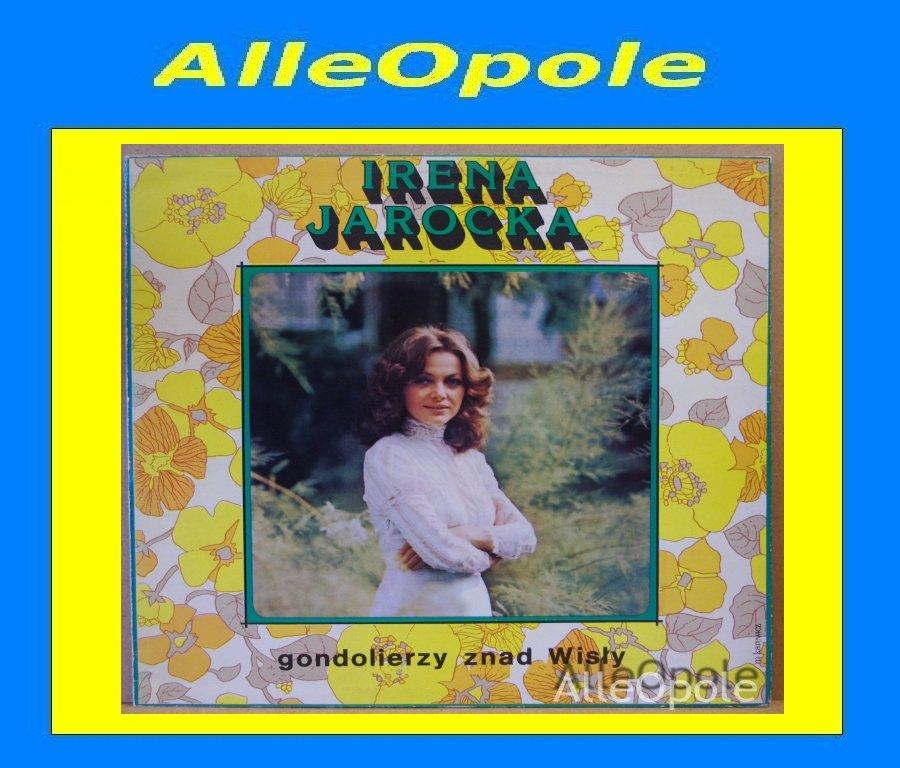 IRENA JAROCKA - GONDOLIERZY ZNAD WISŁY LP Opole 0226