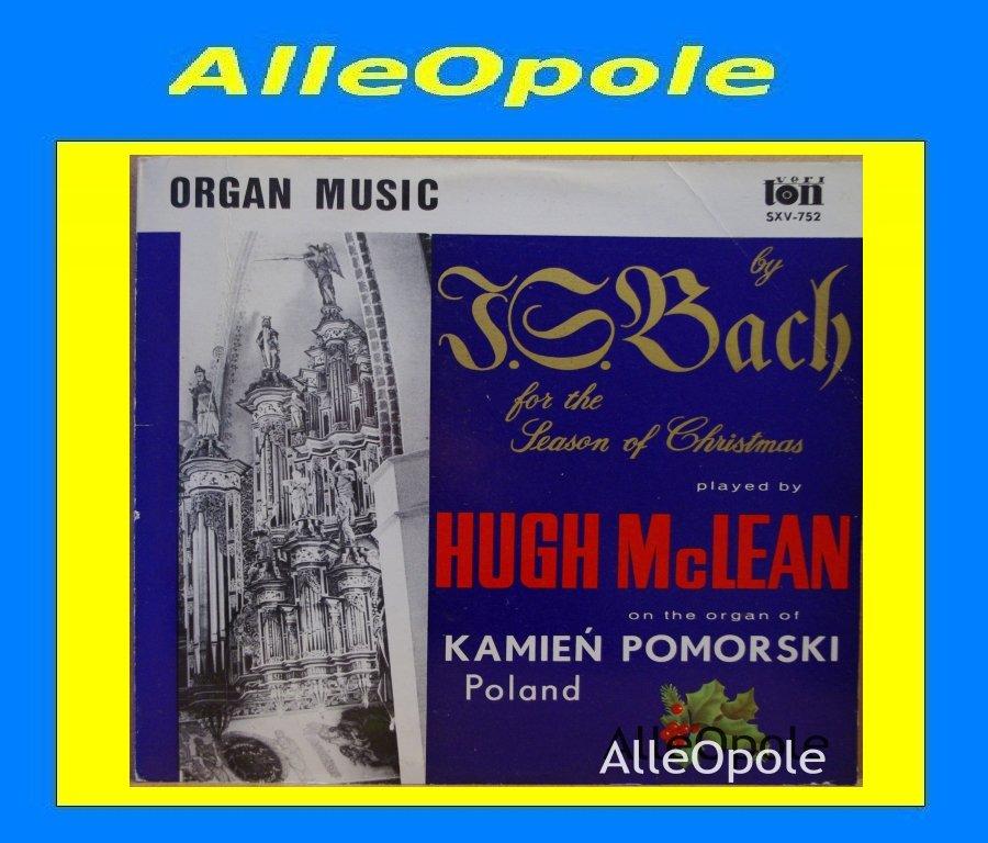 HUGH McLEAN - J.S. BACH - Organy - Kamień Pomorski  LP Opole 0240