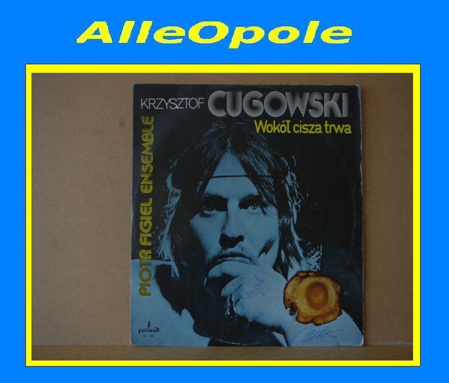 Krzysztof Cugowski - Wokół Cisza Trwa LP Opole 0292