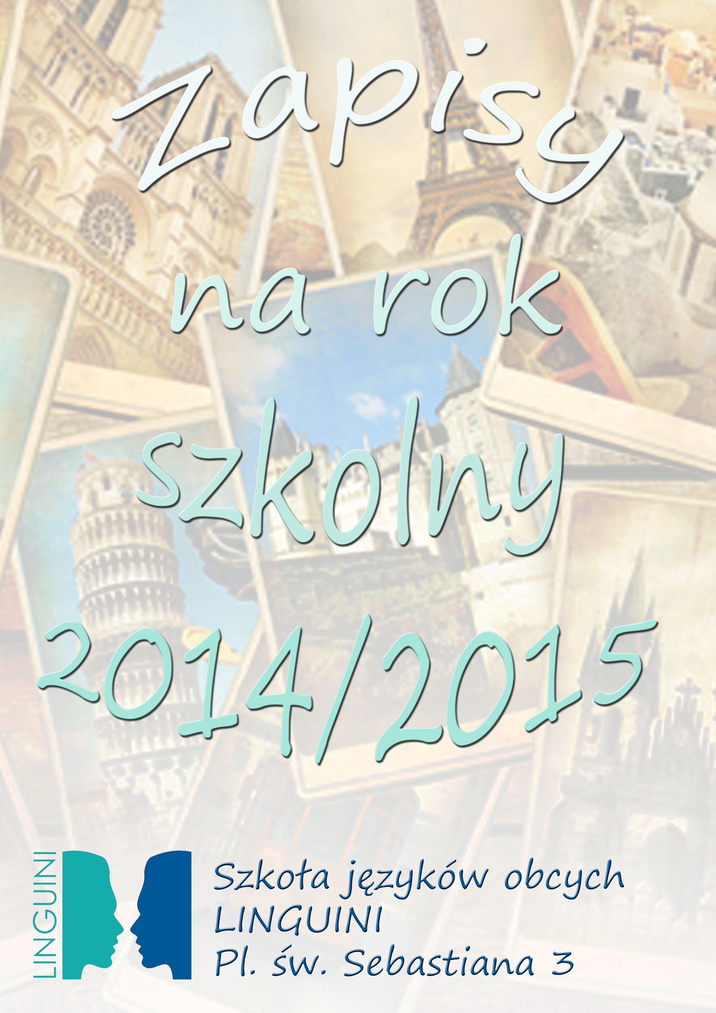 Zapisy na rok szkolny 2014/2015