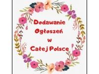 Dodawanie Ogłoszeń w Całej Polsce - Zareklamuj Się