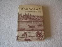 Warszawa w latach 1526-1795, red. Stefan Kieniewicz