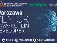 Senior Java / Kotlin Developer - praca stacjonarna w Warszawie