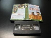 NIE MA MOCNYCH - WŁADYSŁAW HAŃCZA - WACŁAW KOWALSKI - VHS Kaseta Video - Opole 1134