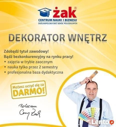 DEKORATOR WNĘTRZ, ŻAK Opole, Zapisy on-line!