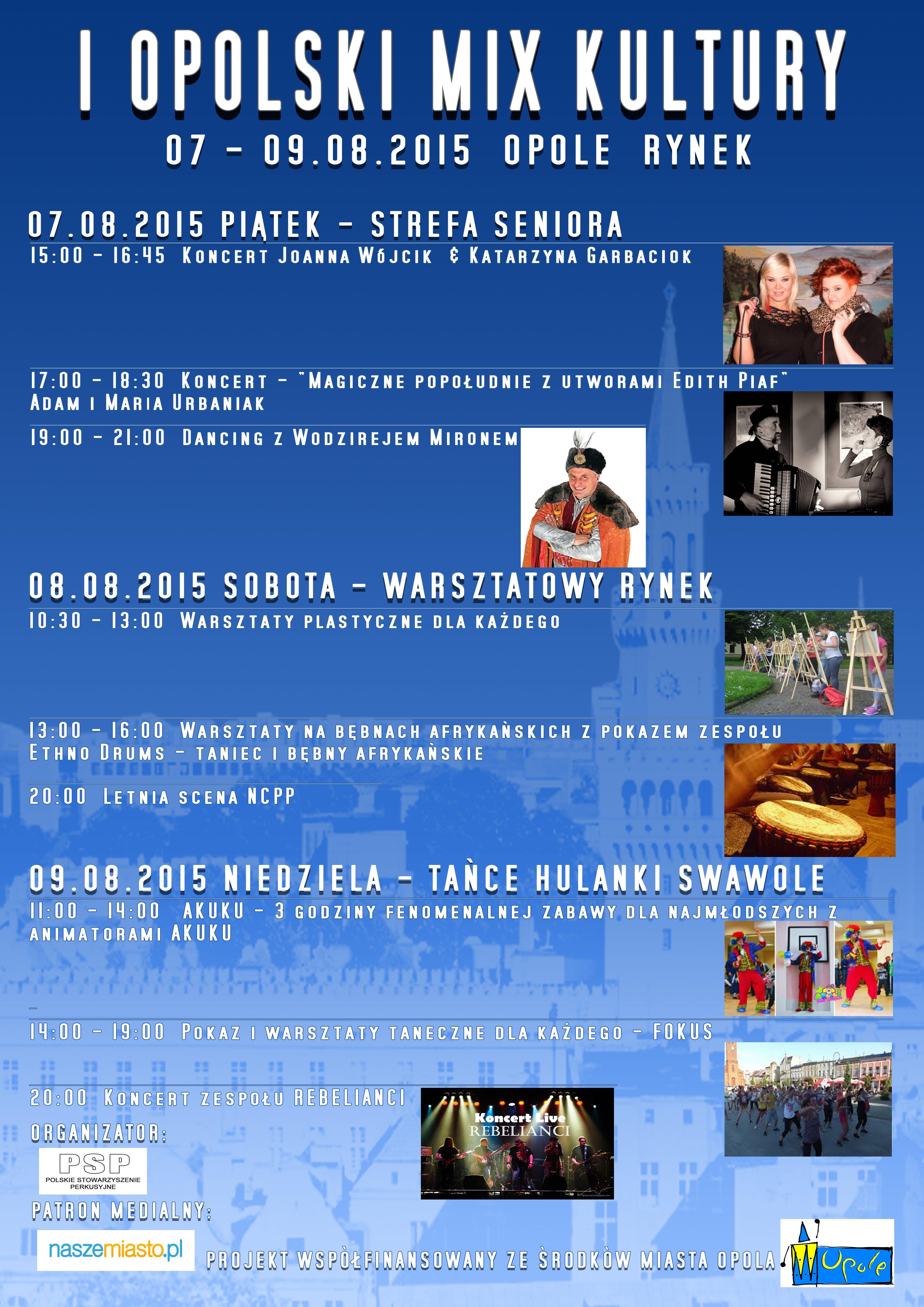I Opolski MiX Kultury - 7/8/9 sierpnia 2015