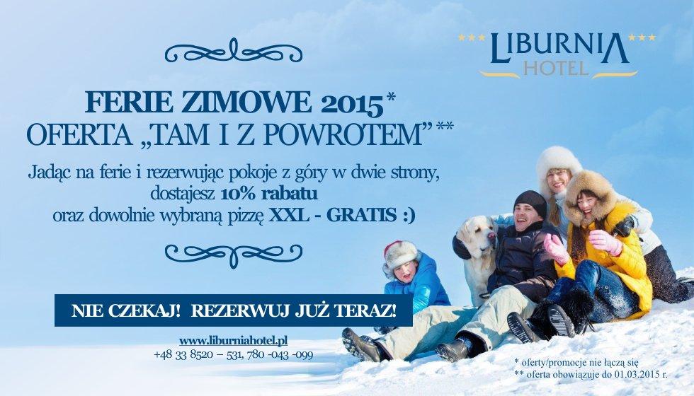 Oferta - FERIE ZIMOWE - Hotel Liburnia***Cieszyn
