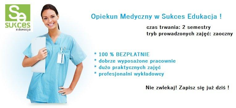 Opiekun Medyczny DARMOWY Kierunek Sukces Edukacja Opole