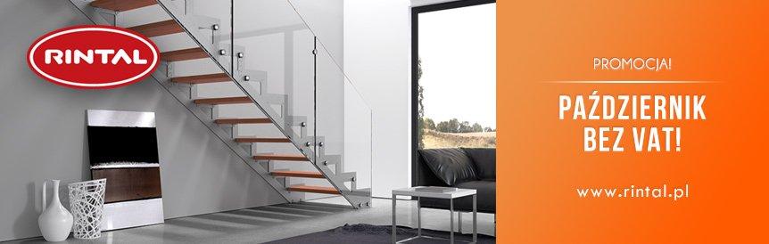 PAŹDZIERNIK BEZ VAT dla schodów zakupionych z poręczami Rintal