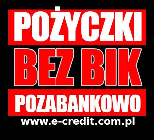 Pożyczki bez BIK. Kredyty pozabankowe. 50 000zł bez zdolności