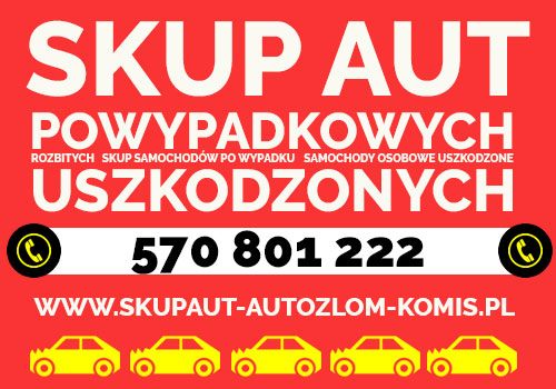 Skup aut Powypadkowych Bochnia, aut Uszkodzonych Gorlice, aut rozbitych Zakopane