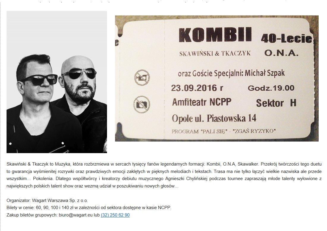 Sprzedam2bilety na jutrzejszy koncert KOMBI 40-lecie z Michlem Szpakiem. Opole