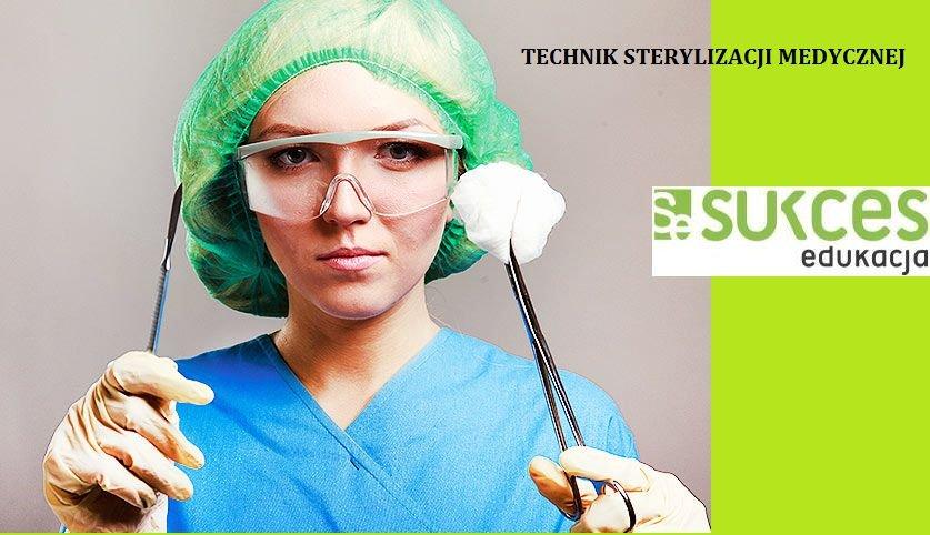 Technik sterylizacji medycznej DARMOWY kierunek w Sukces Edukacja