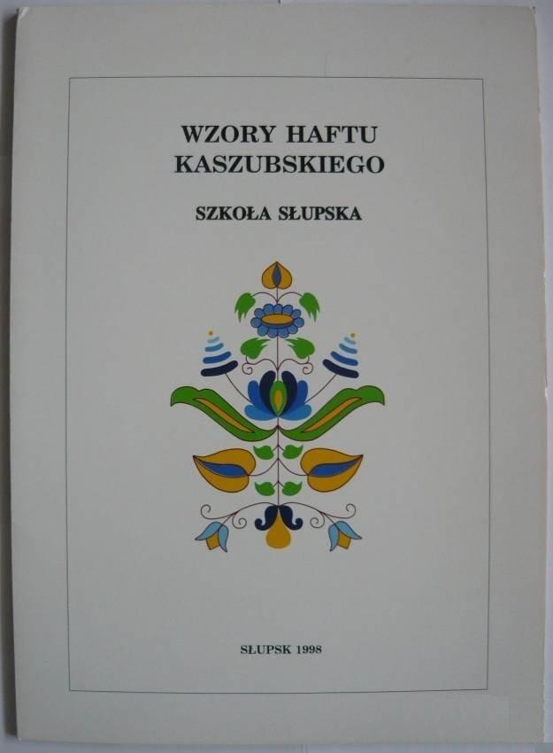 Wzory Haftu Kaszubskiego Szkoła Słupska