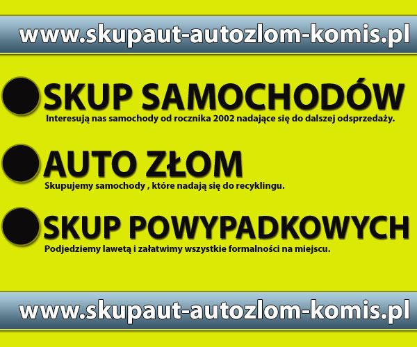Złomowanie pojazdów - skup samochodów używanych Śląsk Małopolska - Dojazd lawetą - RECYKLING POJAZDÓW  Śląsk Małopolska- Kasacja aut
