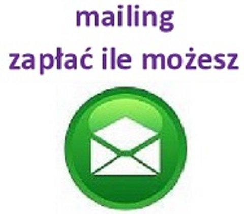 mailing - zapłać ile możesz !