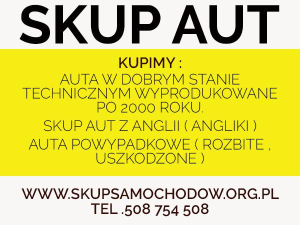 samochody skup Tarnów Brzesko skup anglików Bochnia Cały Śląsk /Małopolska /Opolskie