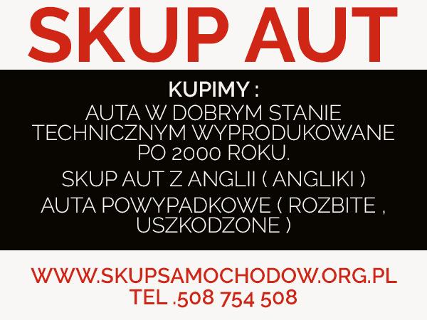 skup aut cennik Andrychów skup aut ceny Kęty Wadowice Cały Śląsk /Małopolska /Opolskie skup aut , akup anglików ,skup aut powypadkowych